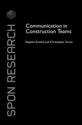 Communication in Construction Teams (Hardback) book cover