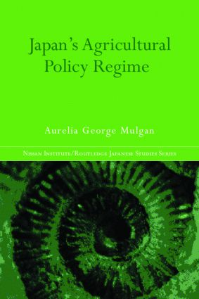 Japan's Agricultural Policy Regime (Hardback) book cover