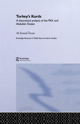 Turkey's Kurds: A Theoretical Analysis of the PKK and Abdullah Ocalan (Hardback) book cover
