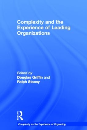 Complexity and the Experience of Leading Organizations: 1st Edition (Hardback) book cover