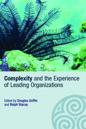 Complexity and the Experience of Leading Organizations (Paperback) book cover