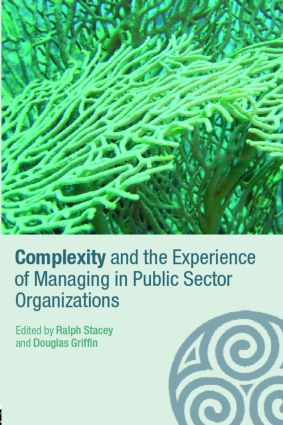 Complexity and the Experience of Managing in Public Sector Organizations (Paperback) book cover
