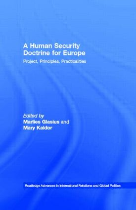 A Human Security Doctrine for Europe: Project, Principles, Practicalities (Hardback) book cover
