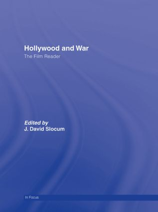 Hollywood and War, The Film Reader book cover