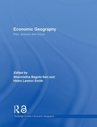 Economic Geography: Past, Present and Future (Hardback) book cover