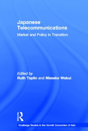 Japanese Telecommunications: Market and Policy in Transition (Hardback) book cover