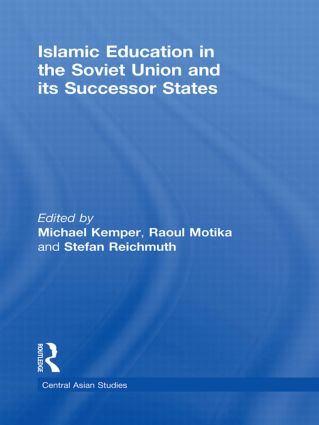 Islamic Education in the Soviet Union and Its Successor States (Hardback) book cover