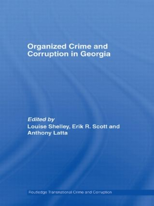 Organized Crime and Corruption in Georgia: 1st Edition (Hardback) book cover