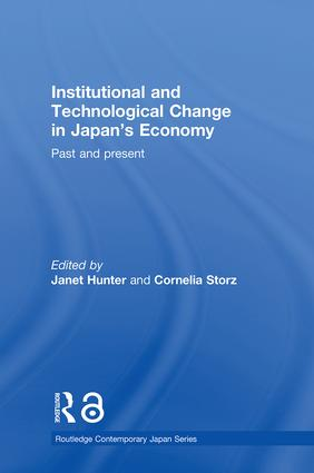 Institutional and Technological Change in Japan's Economy: Past and Present book cover