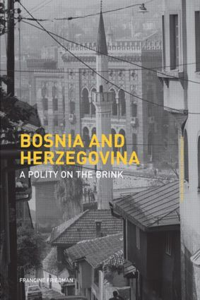 Bosnia and Herzegovina: A Polity on the Brink (Paperback) book cover