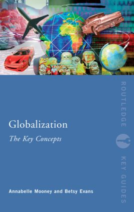 Globalization: The Key Concepts (Paperback) book cover