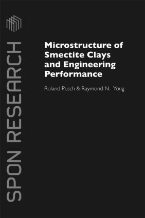Microstructure of Smectite Clays and Engineering Performance book cover
