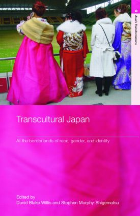 Transcultural Japan: At the Borderlands of Race, Gender and Identity (Hardback) book cover