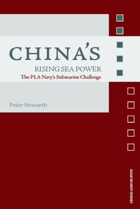China's Rising Sea Power: The PLA Navy's Submarine Challenge (Hardback) book cover