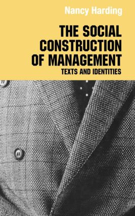 The Social Construction of Management (Hardback) book cover