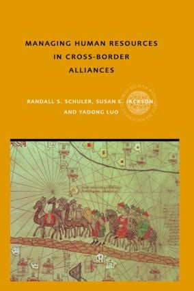 Managing Human Resources in Cross-Border Alliances: 1st Edition (Hardback) book cover