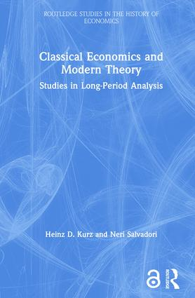 Classical Economics and Modern Theory: Studies in Long-Period Analysis, 1st Edition (Hardback) book cover