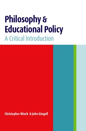 Philosophy and Educational Policy: A Critical Introduction, 1st Edition (Paperback) book cover
