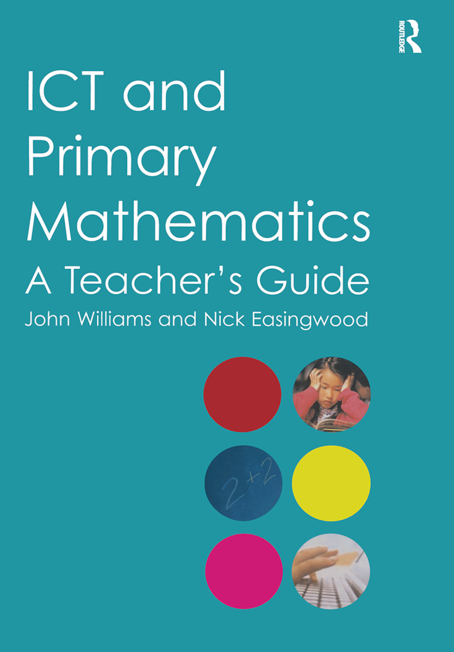 ICT and Primary Mathematics: A Teacher's Guide, 1st Edition (Paperback) book cover