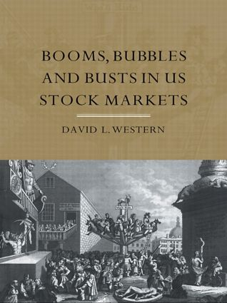 Booms, Bubbles and Busts in US Stock Markets (Paperback) book cover