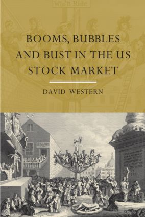 Booms, Bubbles and Bust in the US Stock Market: 1st Edition (Paperback) book cover