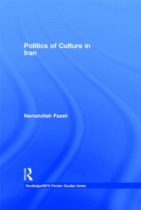 Politics of Culture in Iran book cover