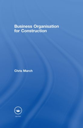 Business Organisation for Construction: 1st Edition (Hardback) book cover