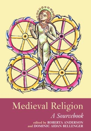 Medieval Religion: A Sourcebook, 1st Edition (Paperback) book cover