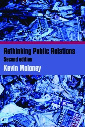 Rethinking Public Relations: PR Propaganda and Democracy, 2nd Edition (Paperback) book cover