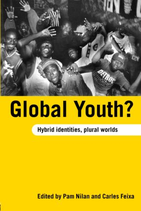 Global Youth?: Hybrid Identities, Plural Worlds (Paperback) book cover