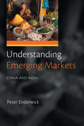 Understanding Emerging Markets: China and India (Paperback) book cover