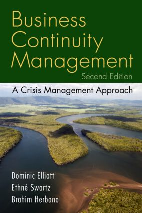 Business Continuity Management: A Crisis Management Approach, 1st Edition (Paperback) book cover