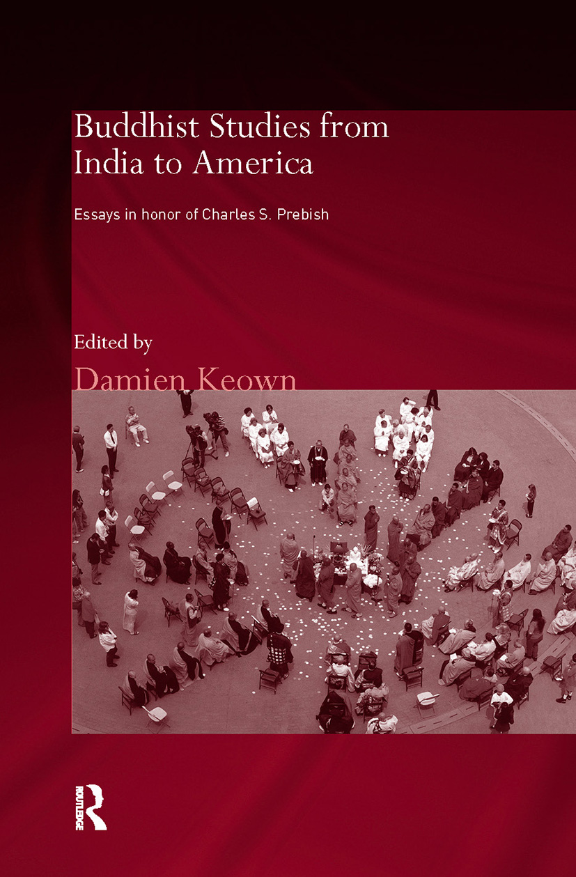 Buddhist Studies from India to America: Essays in Honor of Charles S. Prebish, 1st Edition (Hardback) book cover