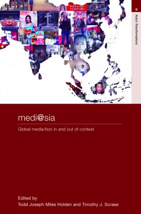 medi@sia: Global Media/tion In and Out of Context book cover