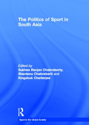 The Politics of Sport in South Asia (Hardback) book cover