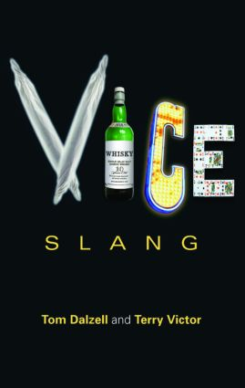 Vice Slang: 1st Edition (Paperback) book cover