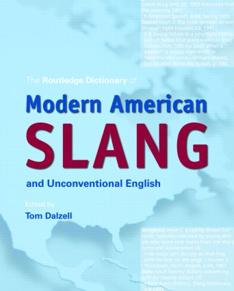 The Routledge Dictionary of Modern American Slang and Unconventional English (Hardback) book cover