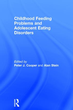 Childhood Feeding Problems and Adolescent Eating Disorders (Hardback) book cover