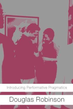 Introducing Performative Pragmatics (Paperback) book cover