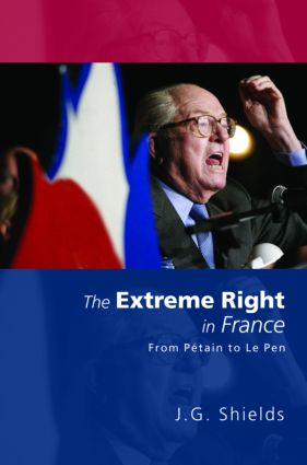 The Extreme Right in France: From Pétain to Le Pen, 1st Edition (Paperback) book cover