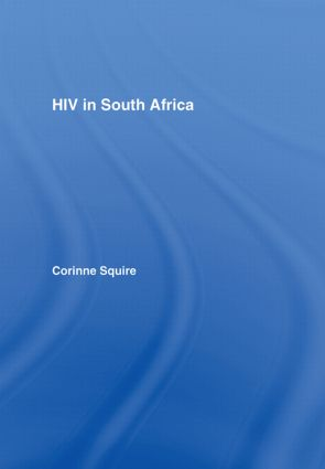 HIV in South Africa: Talking about the big thing, 1st Edition (Hardback) book cover