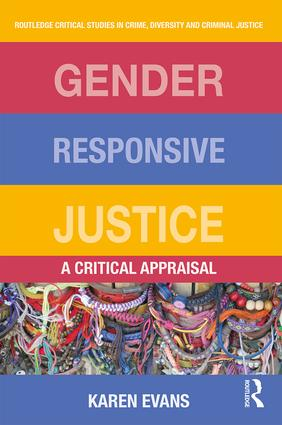 Gender Responsive Justice: A Critical Appraisal book cover