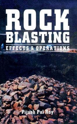 Rock Blasting: Effects and Operations, 1st Edition (Paperback) book cover