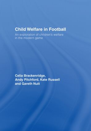 Child Welfare in Football: An Exploration of Children's Welfare in the Modern Game book cover