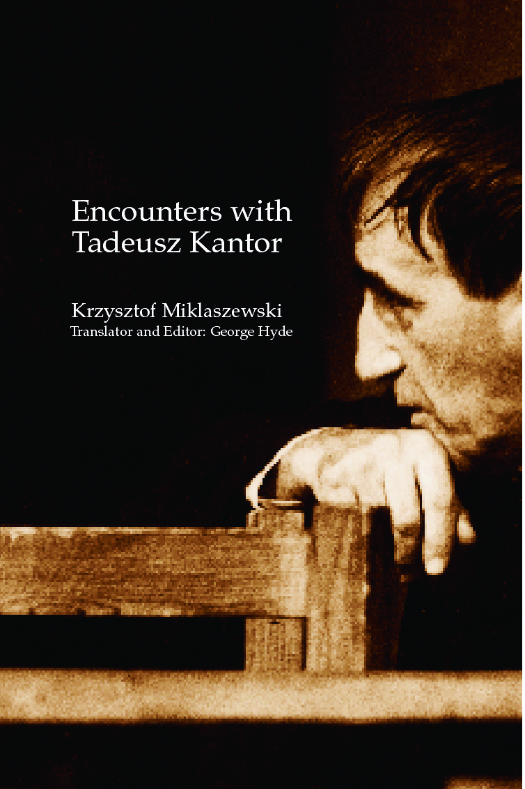 Encounters with Tadeusz Kantor: 1st Edition (Paperback) book cover