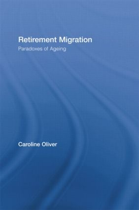 Retirement Migration: Paradoxes of Ageing (Hardback) book cover