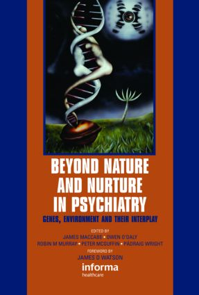 Beyond Nature and Nurture in Psychiatry: Genes, Environment and their Interplay, 1st Edition (Hardback) book cover