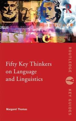 Fifty Key Thinkers on Language and Linguistics (Paperback) book cover