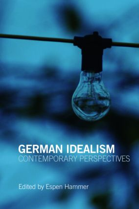 German Idealism: Contemporary Perspectives, 1st Edition (Paperback) book cover