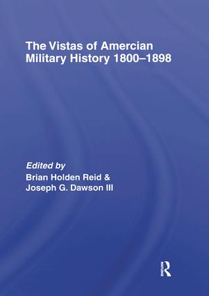 The Vistas of American Military History 1800-1898 (Hardback) book cover